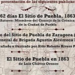 Concluye conmemoración del 150 Aniversario del Sitio de Puebla con 3 libros
