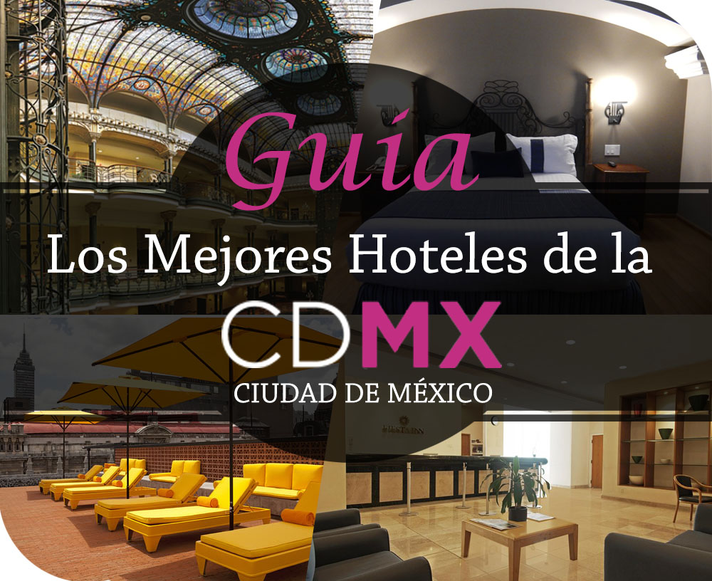 Los Mejores Hoteles En El Centro Hist Rico De M Xico