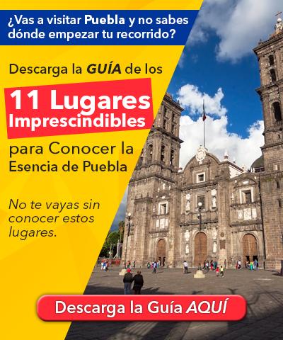 Guía de los 11 Lugares Imprescindibles para Conocer la Esencia de Puebla