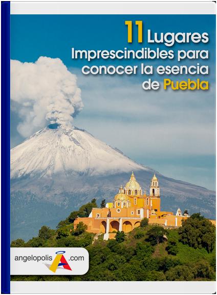 Guía de Pueblos Mágicos en Puebla